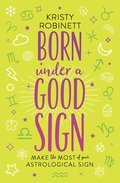 Cover image for Born Under a Good Sign